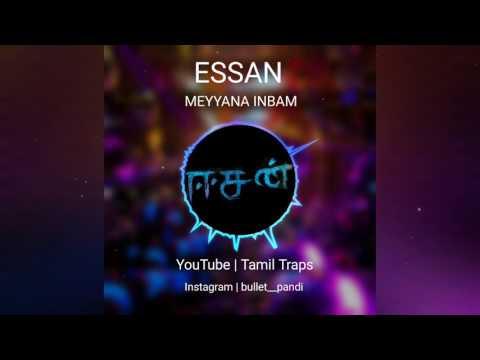 Meyyana Inbam | Intha Iruvuthan Poguthey | Essan | Sasikumar | Tamil Traps | Audio Spectrum