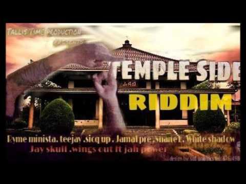 teejay gangster world - (temple side riddim)
