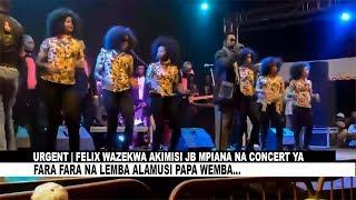URGENT | FELIX WAZEKWA AKIMISI JB MPIANA NA CONCERT YA FARA FARA NA LEMBA ALAMUSI PAPA WEMBA