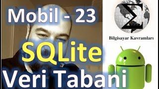 Android 23 SQLite ve Veri Tabanı