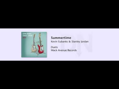 Kevin Eubanks & Stanley Jordan  Summertime  Duets  02