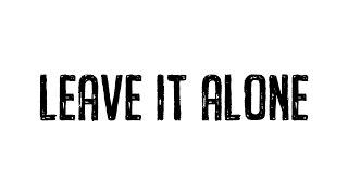 Netsky - Leave It Alone feat. Saint Raymond (Cover Art)