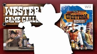 Western Heroes review (Wii) Western Game Gallery [Ep. 3]