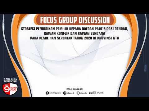 FGD KPU NTB: Strategi Pendidikan Pemilih Pilkada 2020 Part 1