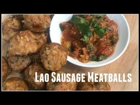 How to make LAO SAUSAGE MEATBALLS | House of X Tia