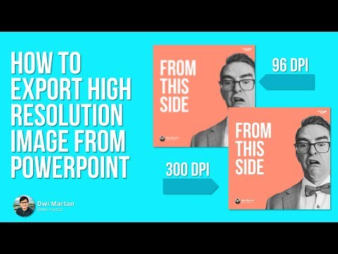 Ho to export high-resolution image in Powerpoint (Tutorial)