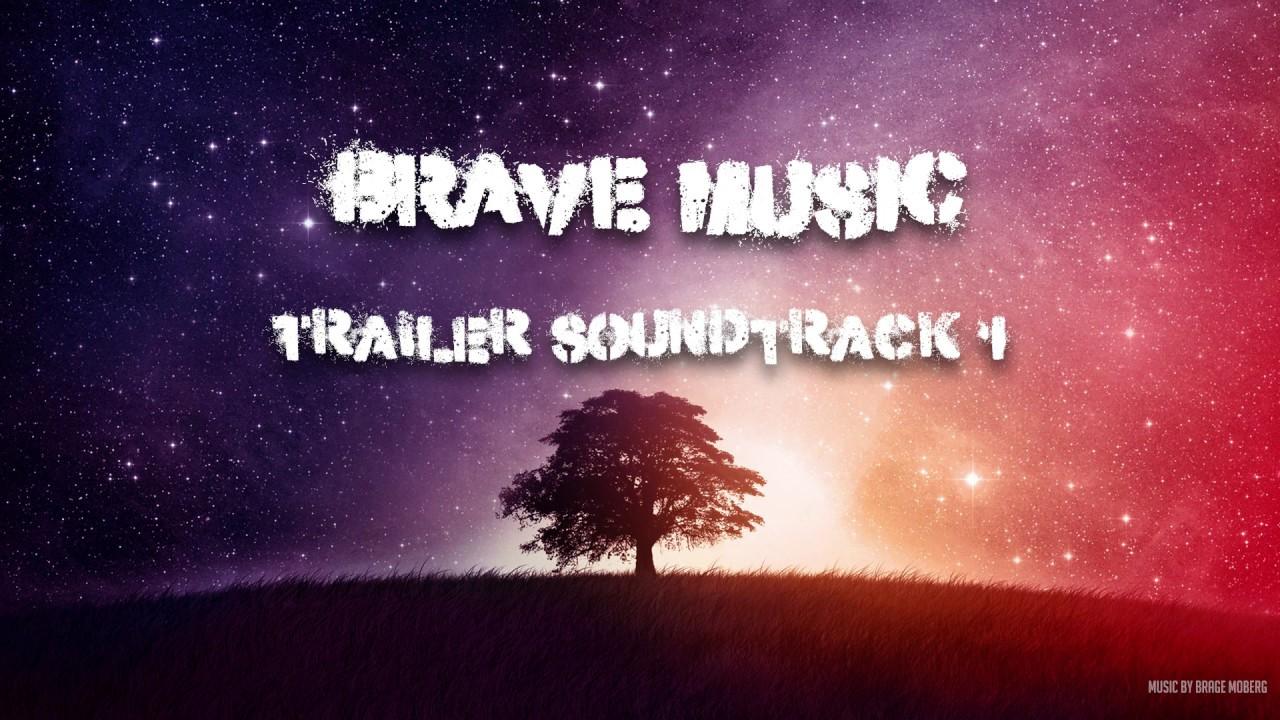 BraveMusic - Trailer Soundtrack 1 #1