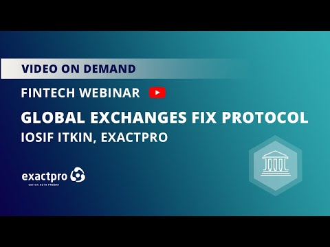 FinTech Webinar - Global Exchanges FIX Protocol