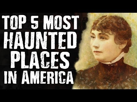 Top 5 Most HAUNTED PLACES in America