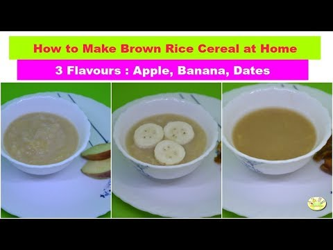 How to make Brown Rice Cereal for Babies ( 3 flavours)