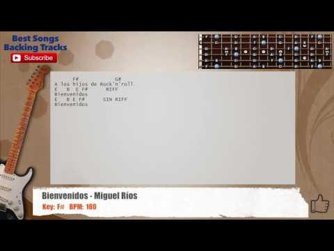 Bienvenidos - Miguel Rios Guitar Backing Track with chords and lyrics