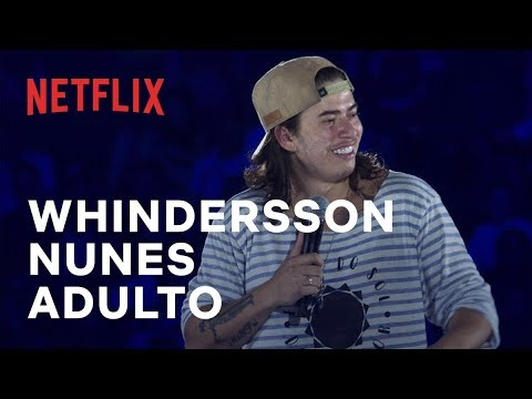 Adulto | Especial de comédia do Whindersson Nunes | Netflix
