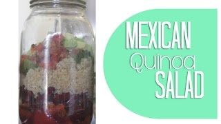 Mexican Quinoa Salad | Mason Jar Salads ❤️