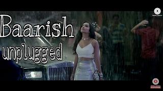 BAARISH – HALF GIRLFRIEND | Ash king| unplugged guitar cover|music | Music