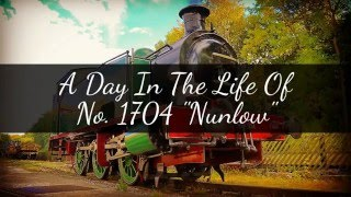 """A Day In The Life Of No. 1704 """"Nunlow"""""""