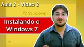 como instalar o windows 7 passo a passo