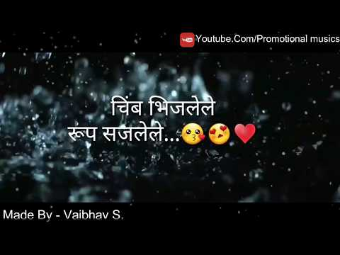 chimb bhijalele marathi song for whatsapp status video