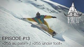 "Rancho EP#13 ""255 au patin"" / ""255 under foot"""
