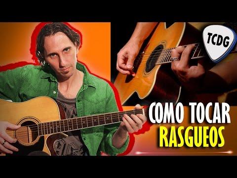 Como Tocar Rasgueos y Ritmos en Guitarra Acústica Súper Fácil! TCDG