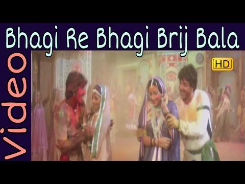 Bhagi Re Bhagi Brij Bala    Asha B, Mahendra K    Rajput    Dharmendra, Hema M    Holi Song