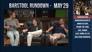 Barstool Rundown - May 29, 2018 thumbnail