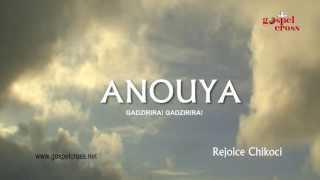 ANOUYA by Sister Rejoice Chikoci [new album]