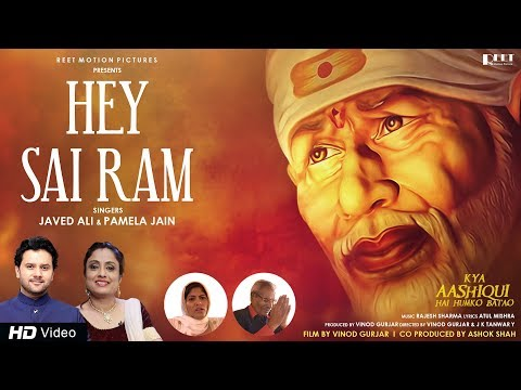 Hey Sai Ram | Javed Ali & Pamela Jain | Latest Devotional Song | Kya Aashiqui Hai Humko Batao