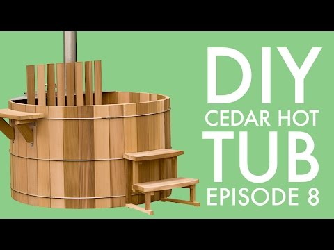DIY Cedar Hot Tub (Episode 8): Installing the Submersible Wood Stove