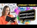 Introduction to Intertexuality and Interpretation | LITERARY THEORY #1