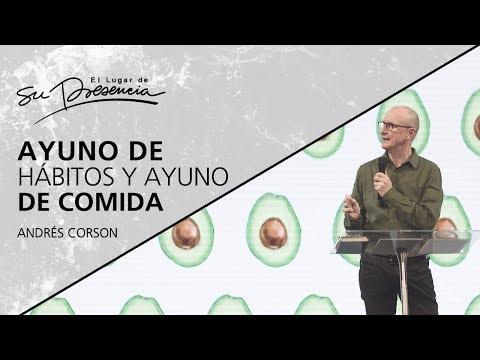 Ayuno de hábitos y ayuno de comida - Andrés Corson - 22 Agosto 2018