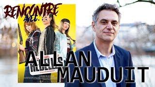 Rencontre avec...Allan MAUDUIT