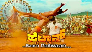 baaro-pailwaan-pailwaan-kannada-movie-song
