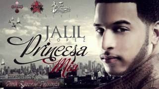 "Jalil - Princesa Mia ""Pina Records presenta""(Produced By Wise) 2012"