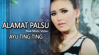 Video Ayu Ting Ting - Alamat Palsu [New Music Video] download MP3, 3GP, MP4, WEBM, AVI, FLV April 2018
