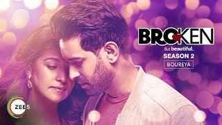 Boureya | Sandman,Anusha Mani,Akshay Shinde | Music Video | Broken But Beautiful 2 |  ZEE5
