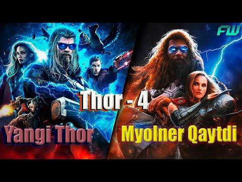 Thor - 4    Yangi Thor Va Myolner