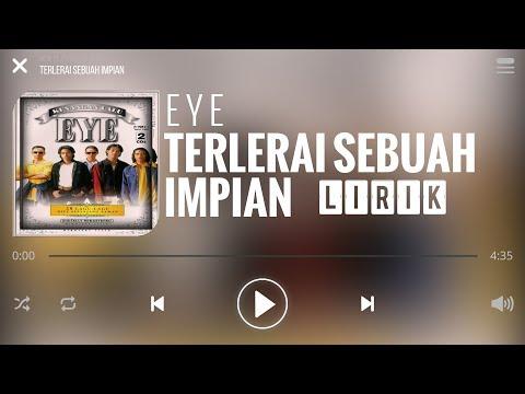 Eye - Terlerai Sebuah Impian [Lirik]