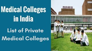 Medical Colleges in India - List of Private Medical Colleges