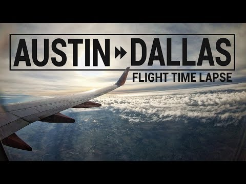 AUSTIN, TX To DALLAS, TX In 47 Seconds! (Flight Time Lapse)