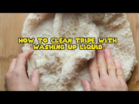 HOW TO CLEAN TRIPE WITH WASHING UP LIQUID!!!
