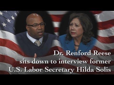 U.S. Secretary Hilda Solis: Past, Present and Future