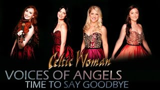 Celtic Woman - Time To Say Goodbye ( English) | Voices of Angels | with lyrics