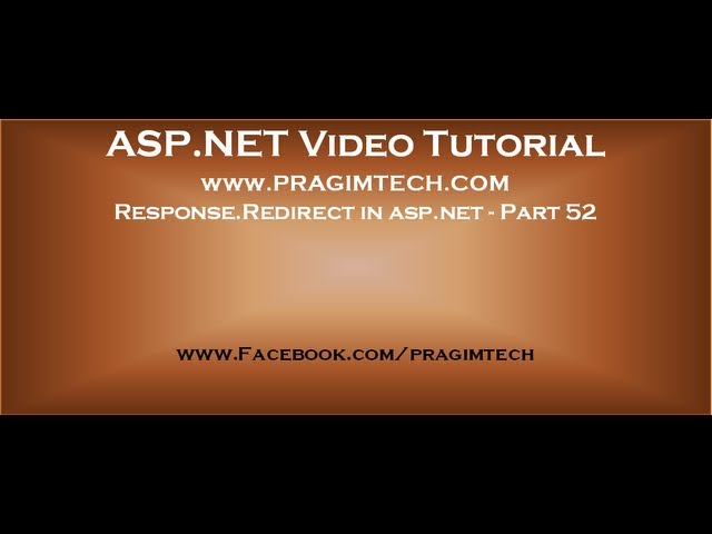 Response Redirect in asp.net   Part 52