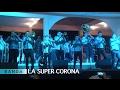 Arperos 2017 Banda La Super Corona