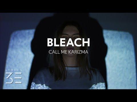 Call Me Karizma - Bleach (Lyrics)