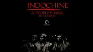 Индокитай. Народная война / Indochine, a People's War