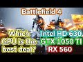 Battlefield 4 - HD 630 vs RX 560 vs GTX 1050 TI - Benchmark - i5-7400
