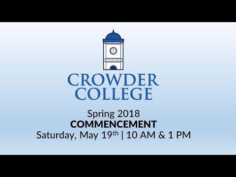 Crowder College - Spring 2018 Graduation 10:00
