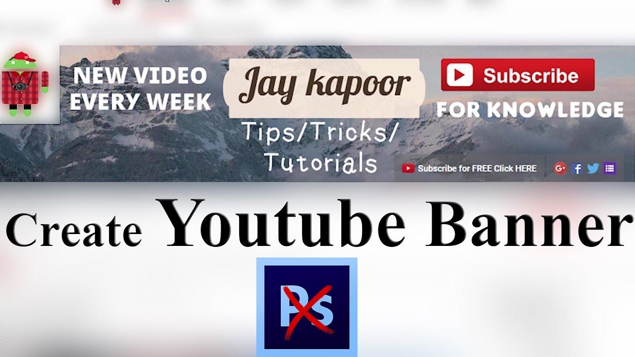 how to make youtube banner art