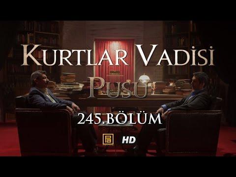 Kurtlar Vadisi Pusu 245. Bölüm HD   English Subtitles   ترجمة إلى العربية